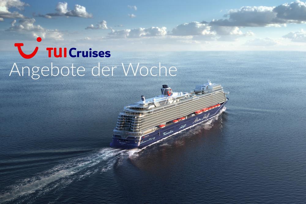 TUI Cruises: Angebote der Woche mit Bordguthaben